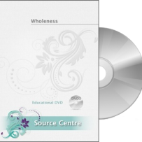 DVD3 – Wholeness